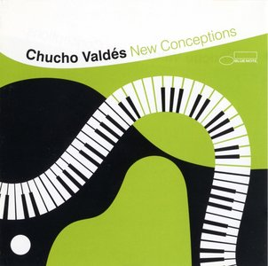 Chucho Valdes - New Conception