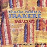 Chucho Valdes - Irakere - Babalu Aye