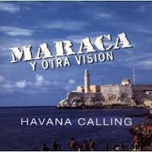 Maraca - Havana Calling