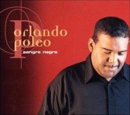 Orlando Poleo - Sangre Negro